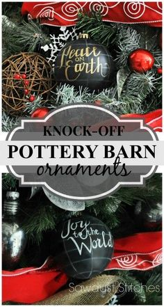 DIY Pottery Barn knock-off ornaments for $1.00!  www.sawdust2stitches.com