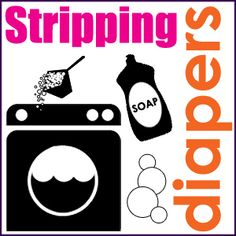 How to strip #clothdiapers