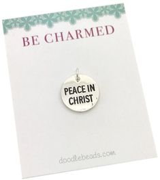 Peace in Christ Charm: 2018 Youth Theme - Young Women will LOVE this dainty fun 2018 theme charm! A simple and subtle trending reminder of the 2018 youth them, D&C 19:23. Pair it with our Doodlebeads necklace chain, our wire adjustable bracelet orr add it to a keyring or zipper pull. Great gift for girls camp, New Beginnings, Youth conferences, Treks, YW in Excellence, YW birthdays, or Christmas.Peace in Christ Charm