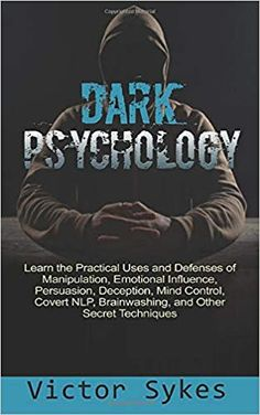Read Dark Psychology PDF from the story Dark Psychology (PDF) by Victor Sykes by with 679 reads. Best Books To Read, Books To Read Online, Good Books, Psychology Fun Facts, Psychology Quotes, Psychology Careers, Psychological Manipulation, Self Development Books, Philosophy Books