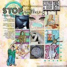 STOP: Leftpage of a spread about Human Trafficking. It just needs to be stopped right now !!  I made this page with The Girlfriends for LIFE Collection by Altered Amanda's Studio, at Go Digital Scrapbooking ALL proceeds of this Collection will go to support A21; an organization against Human Trafficking. Also used: Intention, Adversity's Advantage, Broken Wings, Rise n Shine, Strings Attached all by Altered Amanda's Studio and available at GDS.