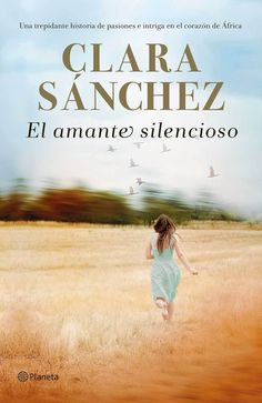 Buy El amante silencioso by Clara Sánchez and Read this Book on Kobo's Free Apps. Discover Kobo's Vast Collection of Ebooks and Audiobooks Today - Over 4 Million Titles! Mombasa, Online Gratis, Wells, Romans, Books To Read, Audiobooks, Ebooks, This Book, Comic Books