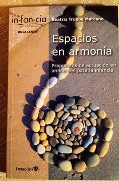 """Libro """"ESPACIOS EN ARMONÍA : Propuestas de Intervención en ambientes para la…"""