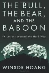 The Bull, The Bear, and The Baboon - Through seven protagonists, Winsor Hoang shows the intertwining roles of lust, greed, self-image, and social aspiration in the financial markets. Read our review: http://fwdrv.ws/1aqTf1r