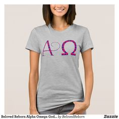 Shop Beloved Reborn Alpha Omega God Christian Scripture T-Shirt created by BelovedReborn. Christian Women's Ministry, Women Of Faith, 50th Birthday, Cool T Shirts, Fitness Models, T Shirts For Women, Omega, Casual, How To Wear
