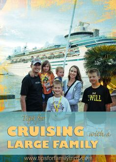Tips for cruising with a large family | tipsforfamilytrips.com