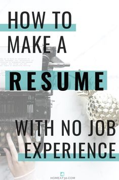 Whether you're a wide-eyed high schooler or an eager college student/graduate, the best way to make a resume with no job experience is to get some experience. Resume Advice, Resume Writing Tips, Resume Help, Career Advice, Resume Work, Resume Ideas, Resume Skills, Career Ideas, Career Success