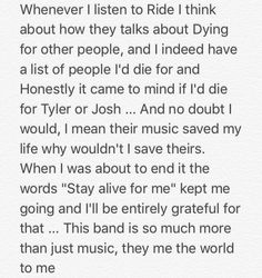 Twenty one pilots has effected my life more than religion