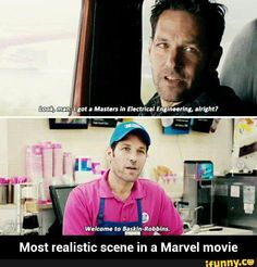 Look man, I got a master's in electrical engineering all right? Welcome to Baskin-Robbins. The most realistic seen in any Marvel movie. Films Marvel, Marvel Dc Comics, Luis Memes, Marvel Universe, Nananana Batman, Look Man, Baskin Robbins, Dc Memes, Funny Memes