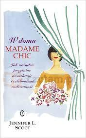 """Znalezione obrazy dla zapytania """"W domu Madame Chic"""""""
