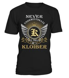 Never Underestimate the Power of a KLOIBER