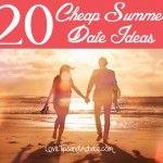 20 Cheap Summer Date Ideas