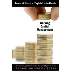Working capital management / Lorenzo Preve and Virginia Sarria-Allende (2010)