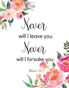 Scripture Printable Hebrews 13 5 Never Will I Leave You