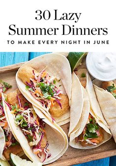 30 Lazy Summer Dinners to Make Every Night in June via via summer recipes summer recipes abendessen rezepte recipes recipes dessert recipes dinner Easy Summer Dinners, Dinners To Make, Easy Meals, Food Dinners, Pasta Dinners, Fish Tacos With Cabbage, Cabbage Slaw, Baked Fish Tacos, Grilled Fish
