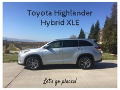Who's ready to go for a drive? #Letsgoplaces! The Toyota #Highlander Hybrid XLE is the perfect car for your next family trip. #DriveToyota