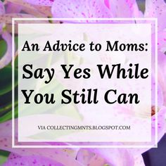 Why I'll be saying yes to my daughter more often and the reason why all parents should too