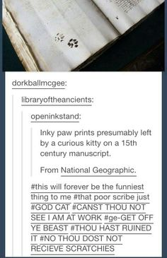 Paw prints from a cat walking across medieval parchment manuscript lol