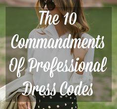 10 Commandments Of Professional Dress Codes