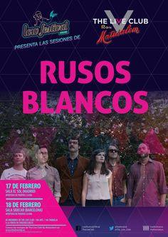 """Madrid & Music en Twitter: """"El 17/Feb @RusosBlancos presentarán su nuevo trabajo en la @SalaElSol con @The_Live_Club . Entradas https://t.co/Xv4PnjnSCJ #MadridAndMusic https://t.co/KGmBNsk6ky"""""""