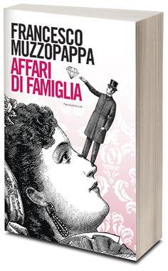 Affari di Famiglia di Francesco Muzzopappa