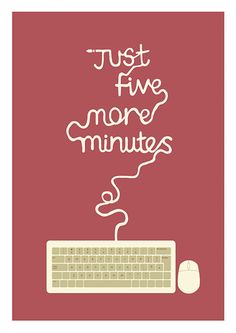 Just five more Minutes #Poster
