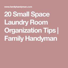 20 Small Space Laundry Room Organization Tips | Family Handyman