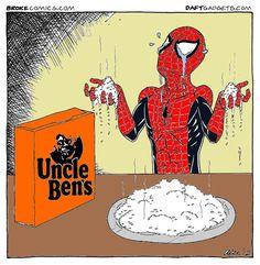 Porque o Homem Aranha não come arroz...