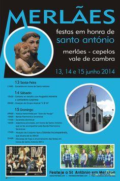 Festas em honra de Santo António > 13, 14 e 15 Jun 2014 @ Merlães, Cepelos, Vale de Cambra  #ValeDeCambra #CepelosVLC
