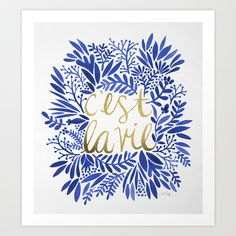 That's Life – Gold & Blue Art Print by Cat Coquillette | Society6