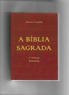 """Poesia Evangélica: Sobre o livro """"Bíblia Sagrada - Sonetos"""", de Auror..."""