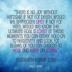 32 Best Elisabeth Kubler Ross Quotes images | Quotes ...