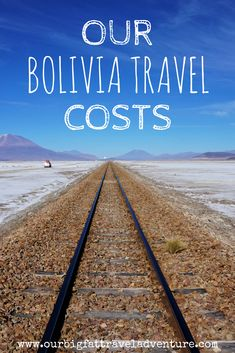 Bolivia Travel Costs For One Month | Our Big Fat Travel Adventure.
