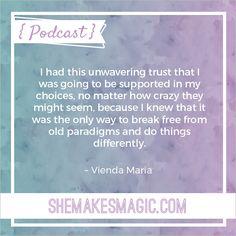 Vienda Maria She Makes Magic