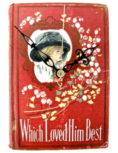 Which Loved Him Best $40  // vintage book clock