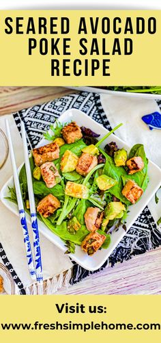 Flavorful with a splash of something new, this Seared Avocado Poke Salad Recipe adds something fresh and new to the salad line-up. The meaty ahi-tuna is marinated in wonderful flavors of sesame and sriracha, seared to perfection, and placed atop a bed of greens. The finishing touch of the drizzled dressing just takes it over the top!