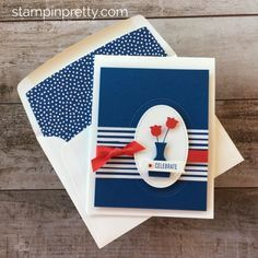 Create-a-simple-fourth-of-july-patriotic-card-using-Stampin-Up-Varied-Vase-Mary-Fish. Stampin Pretty, Stampin Up, Pretty Cards, Cute Cards, Card Making Inspiration, Making Ideas, Simple Birthday Cards, Vases, Stamping Up Cards