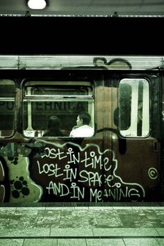 graffquotes:  Lost in time, Lost in space and in meaning, graffiti, grafite, graff quotes