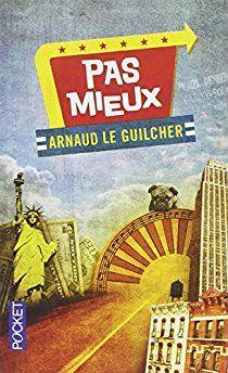Pas mieux par Arnaud Le Guilcher