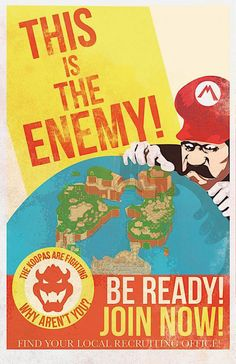 Mario Propaganda Posters: Long Live the King! (Koopa) Fro Design Co. made these motivational war posters for Koopa sympathizers. Knowing how Mario's games always end, these posters must have been as ineffective as they are beautiful. Sun Tzu, Super Mario Brothers, Super Mario Bros, Ww2 Propaganda, Geek Art, Cultura Pop, Tumblr, Geek Stuff, The Incredibles