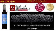 "93 Points"" —Luis Gutierrez, The Wine Advocate, December 2013 Price: 10 euros  From Rioja, Valenciso Reserva 2007"