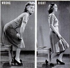 """posture when taking a seat.  On the """"right"""" way, it is easier to stand until you feel the chair on the back of your leg, then sit down."""