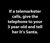This is Santa!