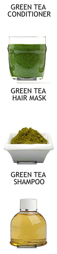 DIY hair products using green tea for healthy hair growth - THEINDIANSPOT - Page…