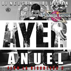 Anuel AA - Ayer (Prod. By Dj Nelson Y Dj Luian)