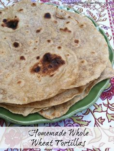 Homemade Whole Wheat Tortillas. Just made them - super easy and delicious.