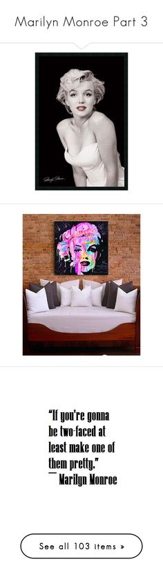"""Marilyn Monroe Part 3"" by leanne-mcclean ❤ liked on Polyvore featuring home, home decor, wall art, black, people, black wall art, marilyn monroe wall art, black framed wall art, black home decor and framed wall art"