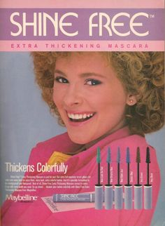 Shine Free mascara ad from I had the teal, electric blue and violet! 1980s Makeup, Vintage Makeup Ads, Retro Makeup, Vintage Beauty, Vintage Ads, Vintage Fashion, 80s Ads, Retro Ads, Vintage Advertisements