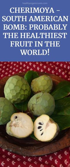 Cherimoya, or the South American bomb, is believed to be the healthiest fruit in the world. It originates since the[. Different Salads, Vegan Facts, White Meat, Healthy Fruits, Natural Health, American, World, Green, The World