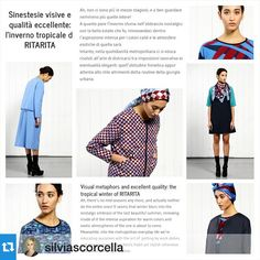 Honoured by this beautiful review!! #ritaritapress #tropicalwinter #FWCollection thank you so much #Repost @silviascorcella with @repostapp.・・・Sinestesie Visive e Qualità Eccellente.  @ritarita_official